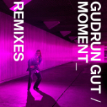 GudrunGut-Moment-Remix-155